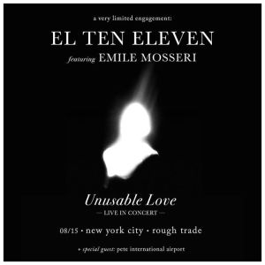 unusable-love-live-in-concert-el-ten-eleven-feat-emile-mosseri-2252